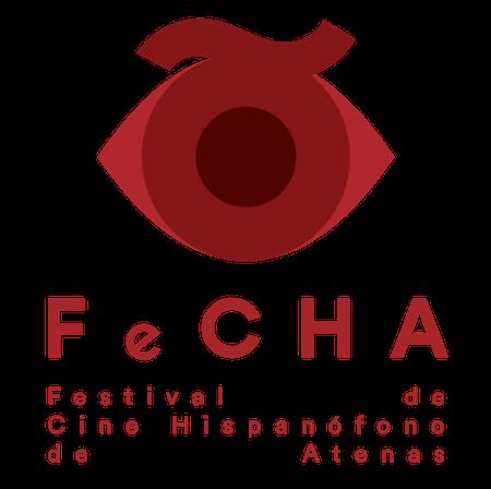FeCHA – Festival de Cine Hispanófono de Atenas / Φεστιβάλ Ισπανόφωνου Κινηματογράφου